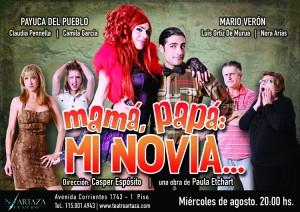 """Hoy estreno de """"Mamá, papá: mi novia"""", en el Teatro Nito Artaza."""
